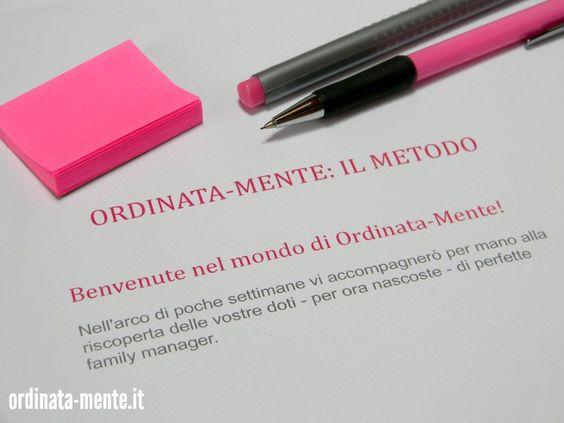 ORDINATA MENTE: Il metodo Ordinata-Mente: meglio tardi che mai!
