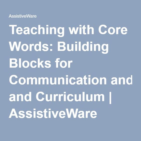 Teaching with Core Words: Building Blocks for Communication and Curriculum   AssistiveWare    I learned about TELL-ME and Descriptive Teaching Method in this article by Jennifer Marden