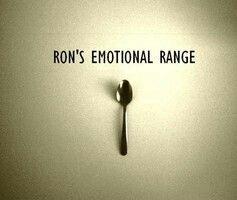La capacité émotionnelle de Ron.