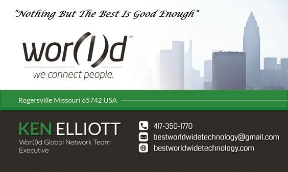 The Best Work From Home Worldwide Opportunity Is Here!  Seeking people who are serious about changing their lives and building a passive residual income!   Info: http://ourincomeopportunity.com  Ken Elliott Wor(l)d Global Network Team Executive Rogersville Missouri 65742 Phone: 417-350-1770