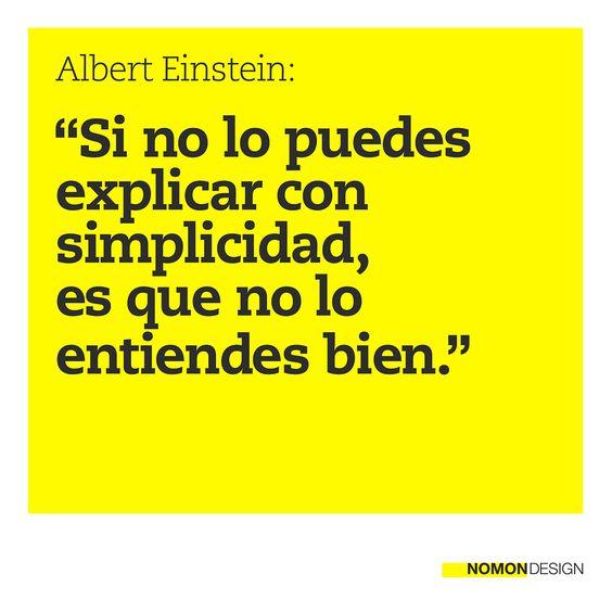 """""""Si no lo puedes explicar con simplicidad, es que no lo entiendes bien."""" Albert Einstein #cita #quote #amarillo #yellow"""