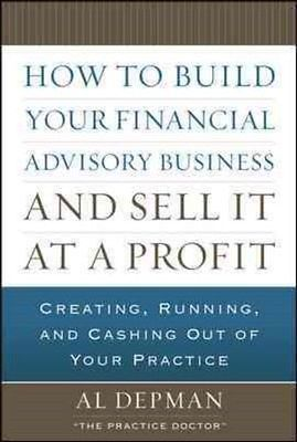 How to build your financial advisory #business and sell it at a #profit by #al...,  View more on the LINK: http://www.zeppy.io/product/gb/2/401058223213/