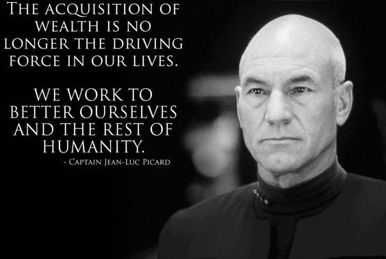 Famous Jean-Luc Picard Quotes | tumblr_static_captain-jean-luc-picard-the-acquisition-of-wealth-is-no ...