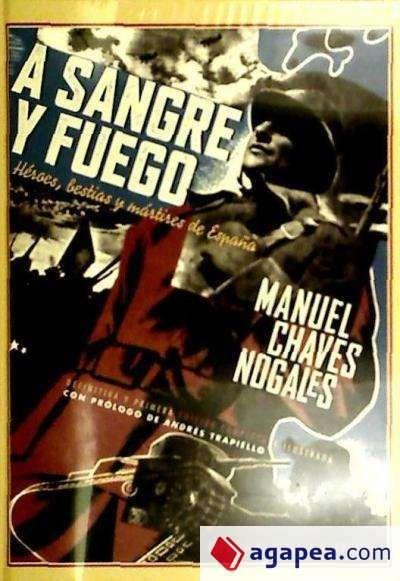 http://elblogdejcgc.blogspot.com.es/2013/08/manuel-chaves-nogales-sangre-y-fuego.html