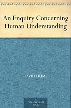 An Enquiry Concerning Human Understanding by [Hume, David]