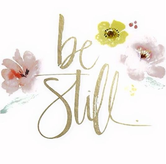 be still #motivationalquotes #quotes
