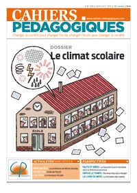 N° 523, sept-oct 2015 - Le climat scolaire - Les Cahiers pédagogiques