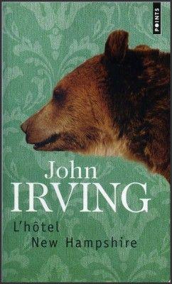 L'Hôtel New Hampshire-John Irving