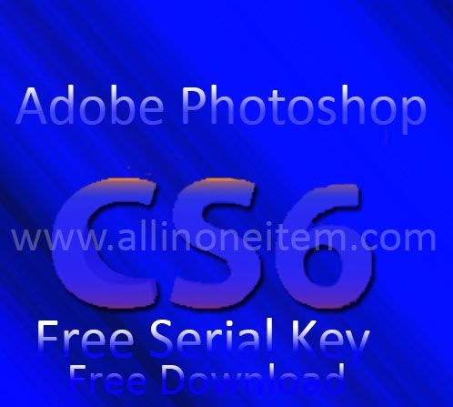 free  adobe photoshop cs6 full version with serial key
