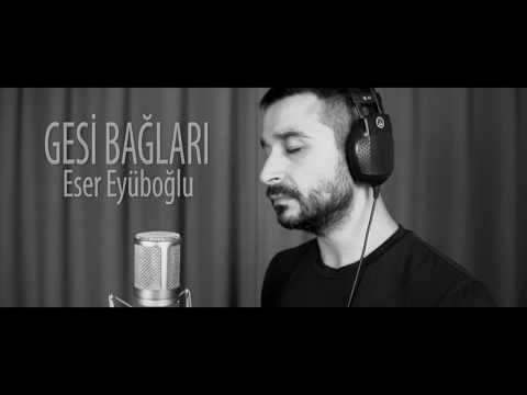 Gesi Baglari Eser Eyuboglu Youtube Folk Music Music Instagram