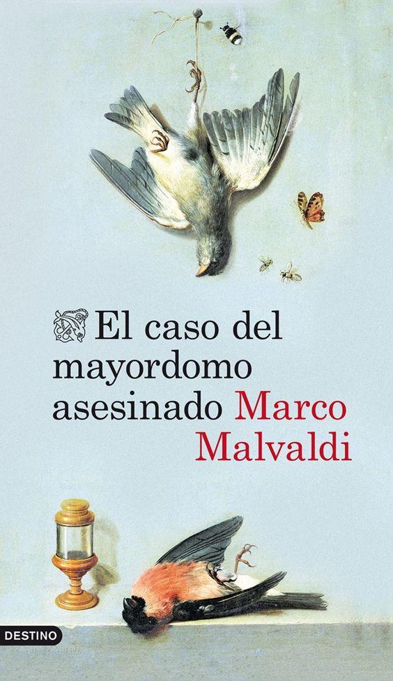EL CASO DEL MAYORDOMO ASESINADO - MARCO MALVALDI http://www.quelibroleo.com/el-caso-del-mayordomo-asesinado#criticas