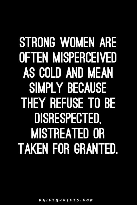 60 Inspirational Strong Women Quotes Daily Quotes Woman Quotes Words Quotes Quotes