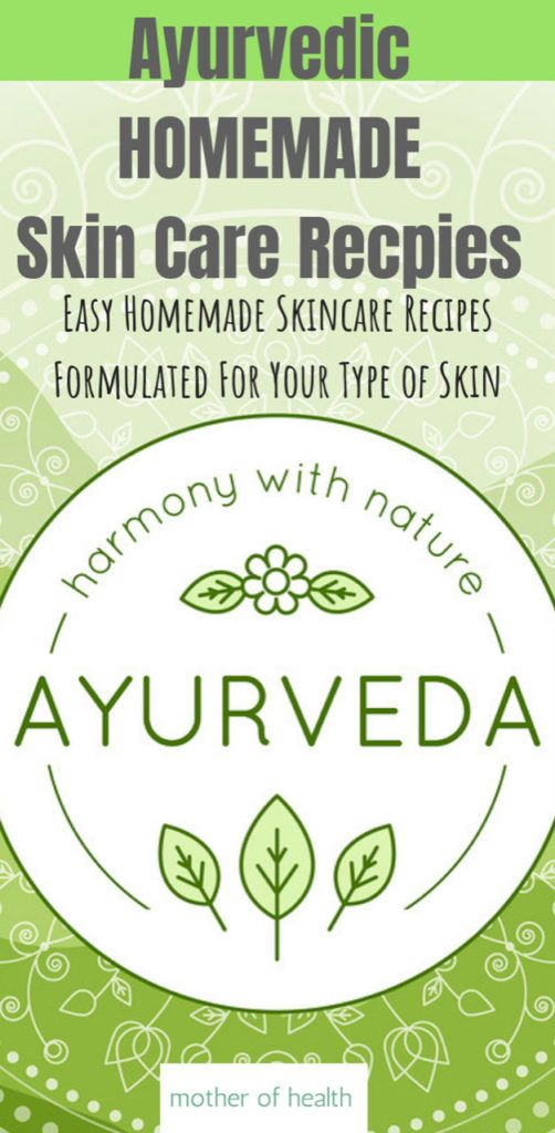 Ayurvedic Homemade Skin Care Recipes With Images Homemade Skin