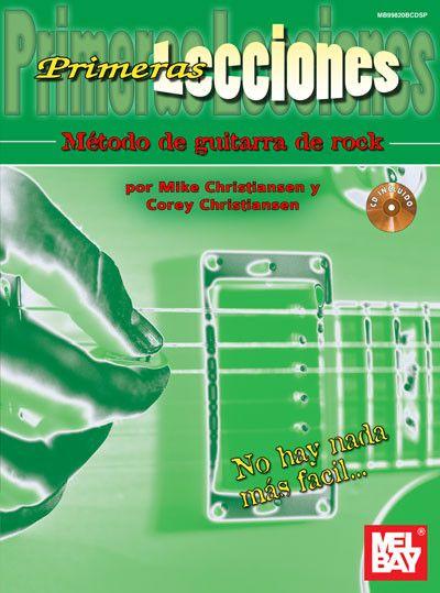 Primeras Lecciones Metodo de Guitarra de Rock: (Book/CD Set)