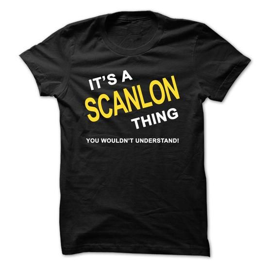 Its A Scanlon Thing - #gift basket #gift exchange. WANT => https://www.sunfrog.com/Names/Its-A-Scanlon-Thing-azyv.html?68278