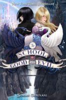 The School of Good & Evil (The School of Good & Evil #1) by Soman Chainani