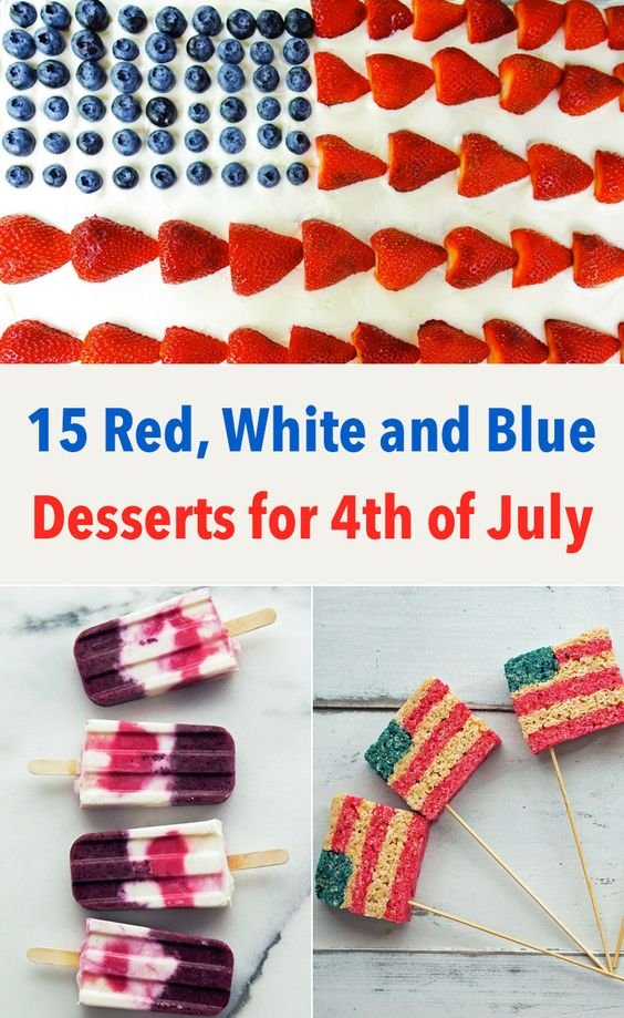 15 Red, White and Blue Desserts for 4th of July including Rice Crispy ...