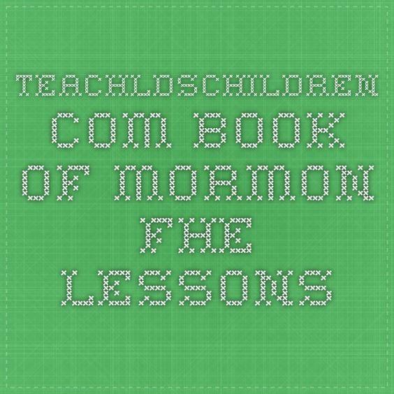 teachldschildren.com Book Of Mormon FHE Lessons