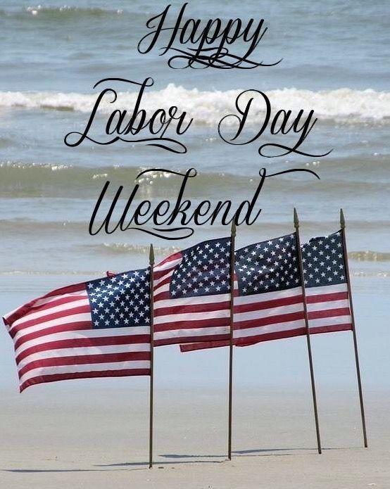 Happy Labor Day Weekend Happy Labor Day Weekend Labor Day Quotes Labor Day Pictures Labor Day Clip Art