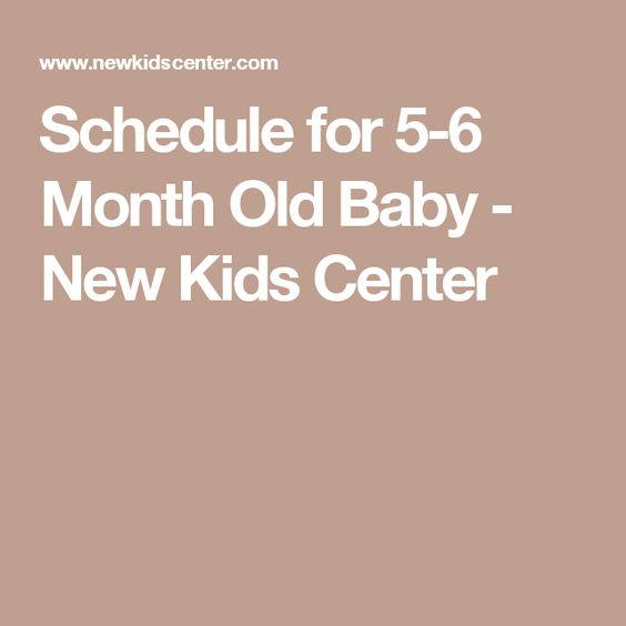 Schedule for 5-6 Month Old Baby - New Kids Center