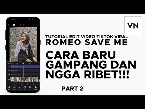 Tutorial Edit Video Tiktok Viral Romeo Save Me Aplikasi Vn Cara Gampang Part 2 Youtube Youtube Instagram Video