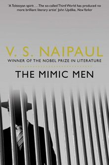 The Mimic Men - V. S. Naipaul