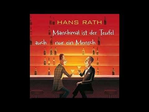 Manchmal Ist Der Teufel Auch Nur Ein Mensch Hans Rath Horbuch Youtube Audio Books Ebook Books
