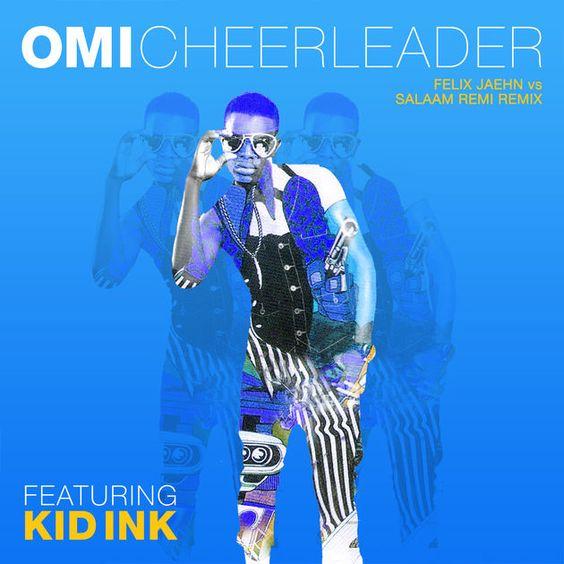 OMI, Kid Ink – Cheerleader (Felix Jaehn vs. Salaam Remi remix) (single cover art)