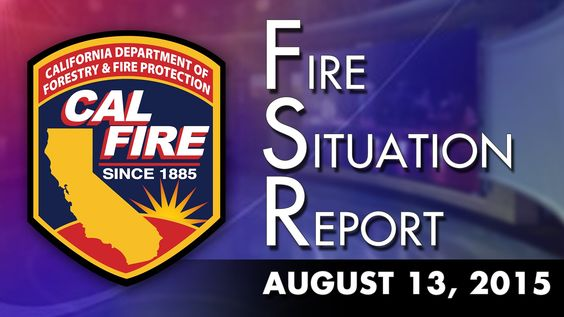 August 13, 2015 - The Fire Situation Report - The 2 fires merged. Gusty Winds are the concern... Red Flag Warning and Low Humidity is projected weather for this weekend #Jerusalemfire #California #RockyFire #Lakecounty #wildfires #2015 #CALFIRE