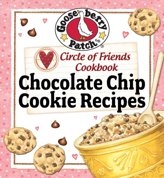 Gooseberry Patch Chocolate Chip Cookie Recipes