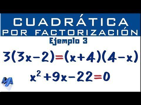Ecuación Cuadrática Por Factorización Ejemplo 3 Youtube Ecuaciones Material Didactico Para Matematicas Matematicas