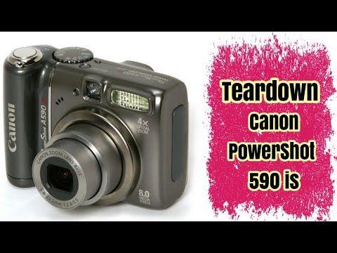 Teardown Canon Powershot A590 Is Youtube Powershot Canon Powershot Canon