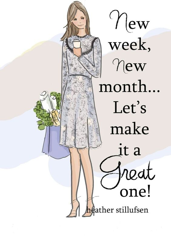 A new week and a new Month