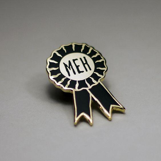 """Image of """"Meh Medal"""" enamel pin:"""