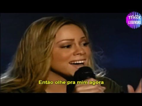 Mariah Carey Against All Odds Take A Look At Me Now Traducao