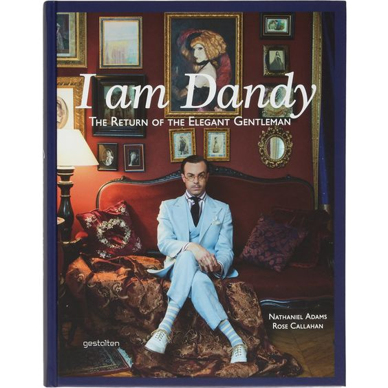 Prestel I Am Dandy, The Return of The Elegant Gentleman at Barneys.com