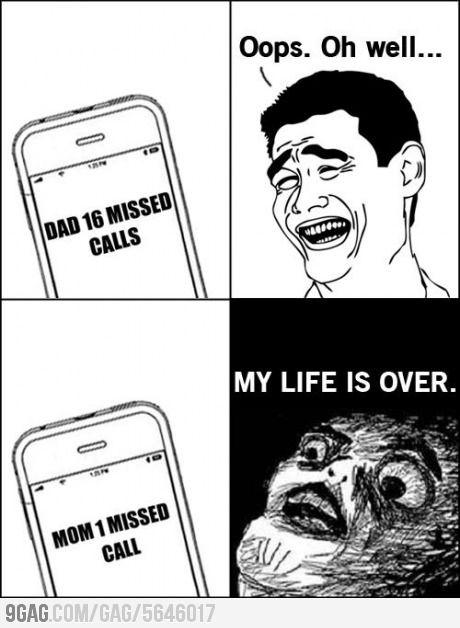It's sad how true this is but I still call my dad back at least.