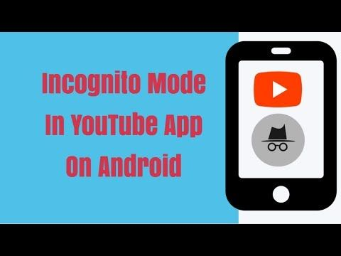 How To Use Incognito Mode In Youtube App On Android Youtube New Feature Youtube News Youtube App