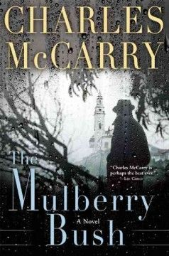 The Mulberry Bush by Charles McCarry