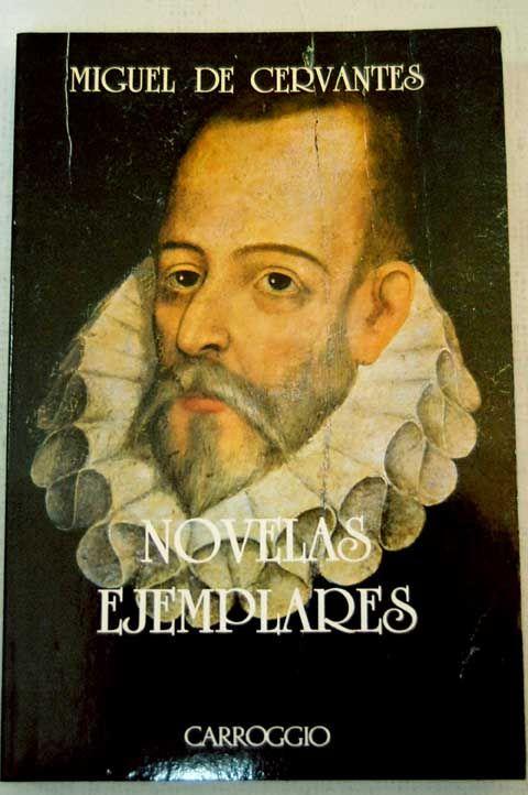 Novelas Ejemplares. Cervantes | Novela negra y otros