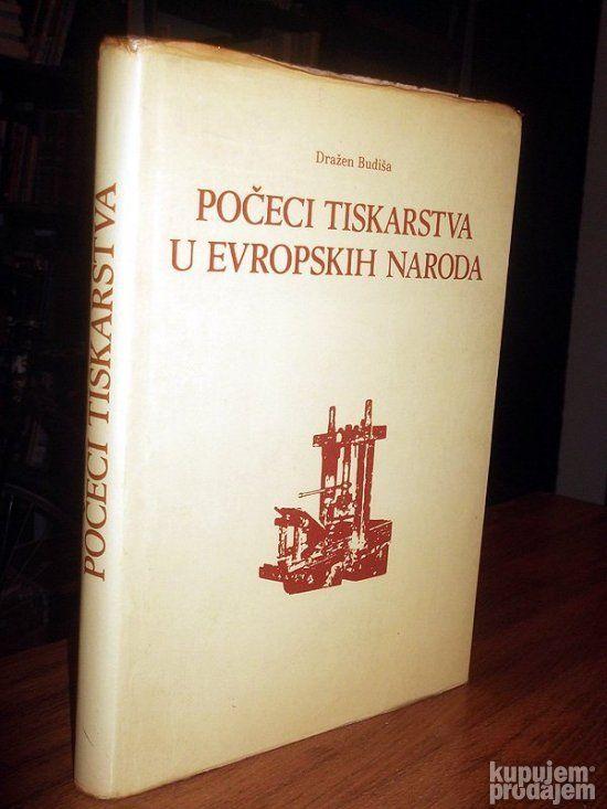Počeci tiskarstva u evropskih naroda: