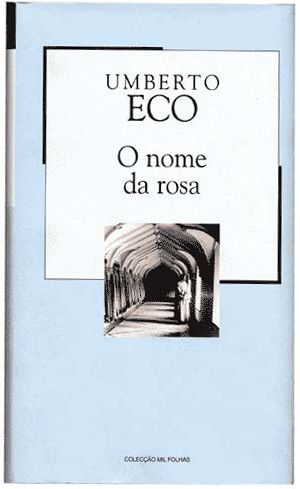"""The Name of the Rose"" Umberto Eco"