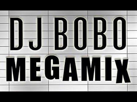 Dj Bobo Greatest Hits Megamix Youtube Dj Greatest Hits Bobo