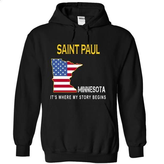 SAINT PAUL - Its Where My Story Begins - #cheap tee shirts #pullover hoodie. SIMILAR ITEMS => https://www.sunfrog.com/States/SAINT-PAUL--Its-Where-My-Story-Begins-nsudl-Black-6241548-Hoodie.html?id=60505