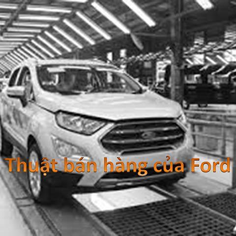 Thuật bán hàng của Ford