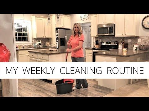 My Weekly Cleaning Routine Clean With Me House Cleaning