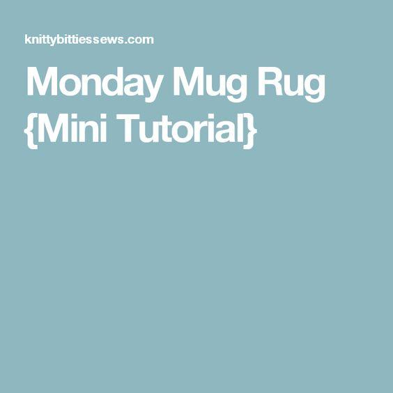 Monday Mug Rug {Mini Tutorial}