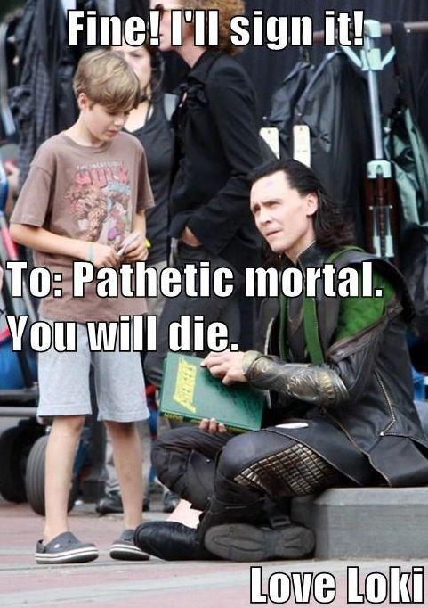 Loki doesn't like doing autographs.