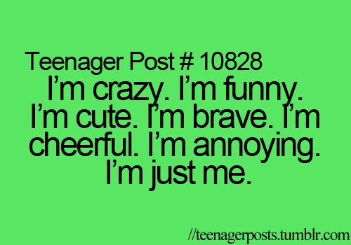 true except for i'm cute
