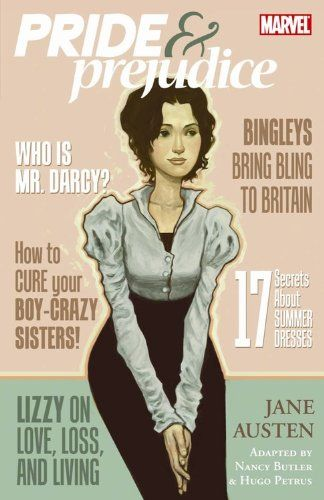Marvel Comic Book about Pride and Prejudice. The cover looks like magazines I see in the racks.